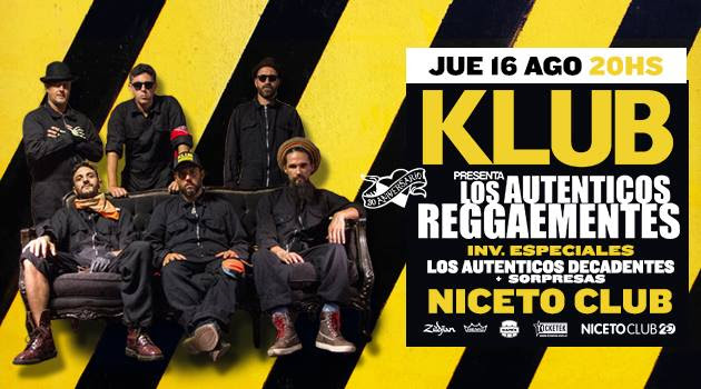 KLUB presenta Los Auténtios Reggaementes niceto